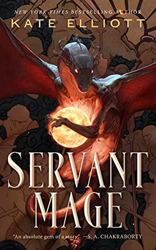 Servant Mage by Kate Elliott